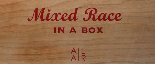 Asian American Literary Review: Mixed Race in a Box