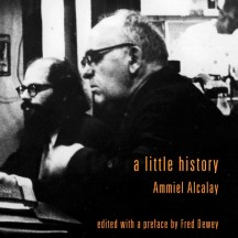 a little history by Ammiel Alcalay