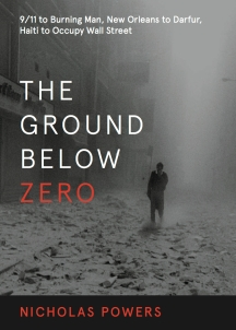 Ground Below Zero by Nicholas Powers